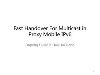 Fast Handover  For  Multicast in Proxy Mobile IPv6