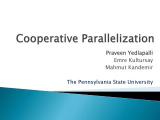 Cooperative Parallelization
