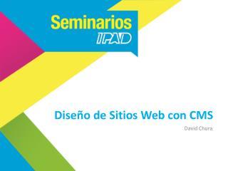 Diseño de Sitios Web con CMS
