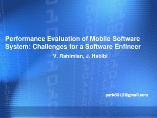 Performance Evaluation of Mobile Software System: Challenges for a Software  Enfineer