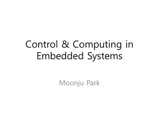 Control & Computing in Embedded Systems
