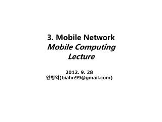 3. Mobile Network Mobile Computing Lecture