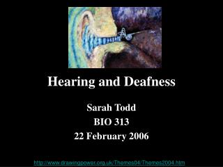 Hearing and Deafness