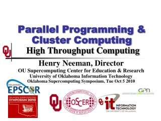 Parallel Programming & Cluster Computing  High Throughput Computing