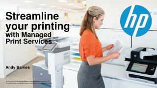 Streamline your printing  with Managed  Print Services