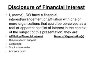 Disclosure of Financial Interest