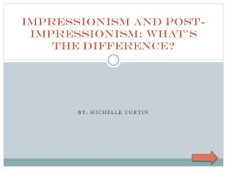 Impressionism and Post-Impressionism: What's the Difference?