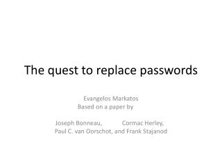 The quest to replace passwords