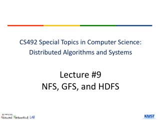 Lecture #9 NFS, GFS, and HDFS