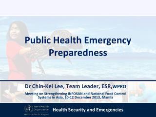 Dr Chin-Kei Lee, Team Leader, ESR, WPRO