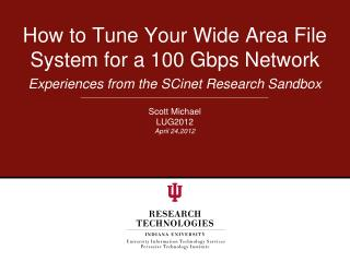 How to Tune Your Wide Area File System for a 100  Gbps  Network