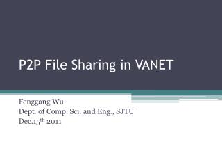 P2P File Sharing in VANET