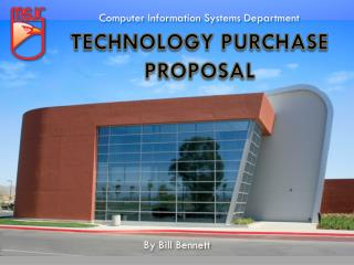 Technology Purchase Proposal