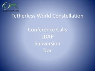 Tetherless World Constellation Conference Calls LDAP Subversion Trac