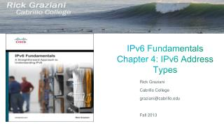 IPv6 Fundamentals Chapter  4:  IPv6  Address Types