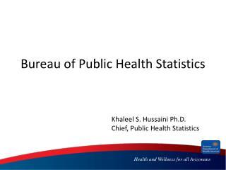 Bureau of Public Health Statistics