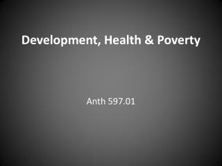 Development, Health & Poverty