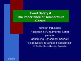 Food Safety  The Importance of Temperature Control