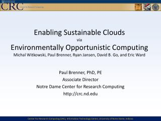 Paul Brenner, PhD, PE Associate Director  Notre Dame Center for Research Computing