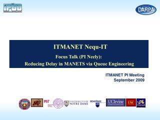 ITMANET PI Meeting September 2009