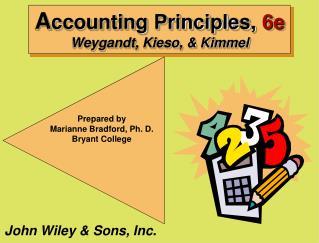 Accounting Principles, 6e Weygandt, Kieso,  Kimmel