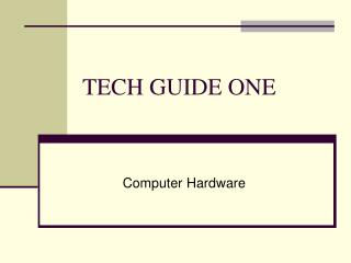 TECH GUIDE ONE