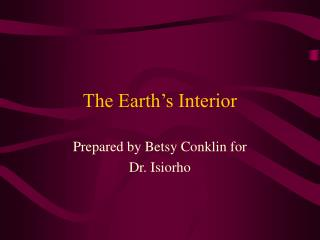 The Earth s Interior