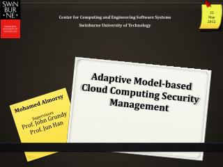 Adaptive Model-based Cloud Computing Security Management