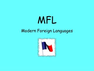 MFL Modern Foreign Languages