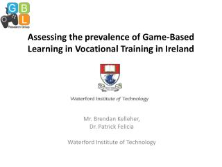 Assessing the prevalence of Game-Based Learning in Vocational Training in Ireland