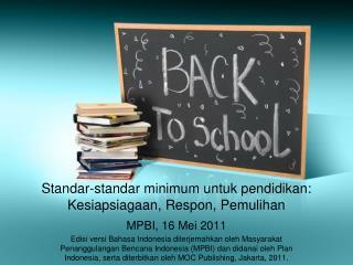 Standar-standar  minimum  untuk pendidikan :  Kesiapsiagaan ,  Respon ,  Pemulihan