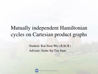 Mutually  independent Hamiltonian cycles  on Cartesian product graphs