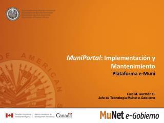 MuniPortal : Implementación y Mantenimiento Plataforma e- Muni