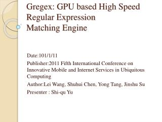 Gregex : GPU based High Speed Regular Expression Matching Engine