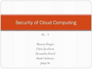 Security of Cloud Computing