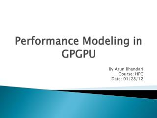 Performance Modeling in GPGPU