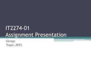 IT2274-01 Assignment Presentation