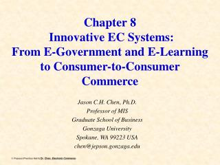 Chapter 8  Innovative EC Systems:  From E-Government and E-Learning to Consumer-to-Consumer Commerce