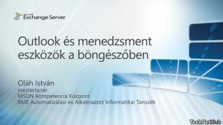 Outlook és menedzsment eszközök a böngészőben