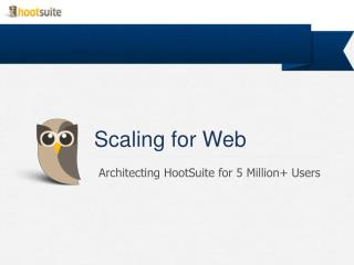 Scaling for Web