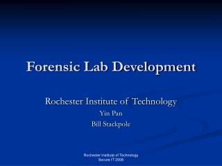 Forensic Lab Development