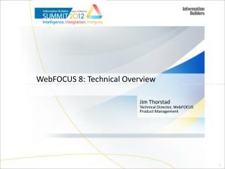 WebFOCUS 8: Technical Overview