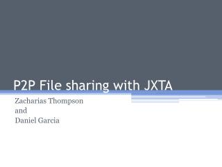 P2P File sharing with JXTA