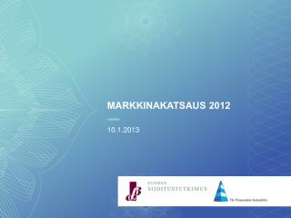 MARKKINAKATSAUS 2012