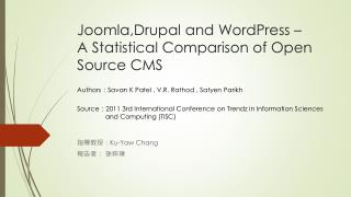 Joomla , Drupal and WordPress – A Statistical Comparison of Open Source CMS