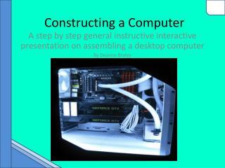 Constructing a Computer