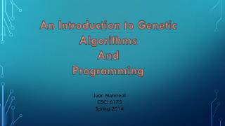 An Introduction to Genetic Algorithms And Programming