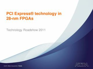 PCI Express® technology in 28-nm FPGAs