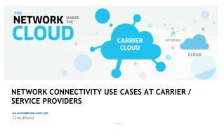 Network Connectivity Use cases at Carrier /  service providers