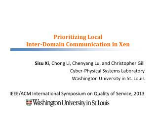 Prioritizing Local  Inter-Domain Communication in  Xen